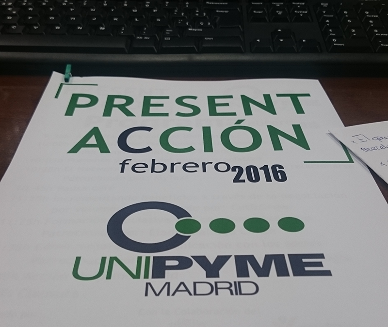 Evento Present Acción UnipymeMadrid2016